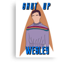 "Wesley Crusher - ""Shut Up Wesley"" - Star Trek the Next Generation Canvas Print"