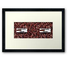 CAFFEINE LOADING PLEASE WAIT....COFFEE MUG Framed Print