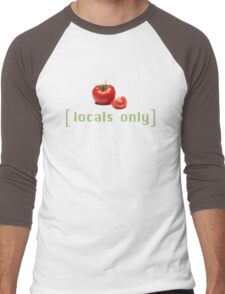 Locals Only Homegrown Tomatoes Funny Vegetable Pun Graphic Tee Shirt For Vegans Vegetarians Farmers Markets Men's Baseball ¾ T-Shirt