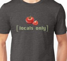 Locals Only Homegrown Tomatoes Funny Vegetable Pun Graphic Tee Shirt For Vegans Vegetarians Farmers Markets Unisex T-Shirt