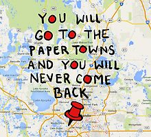 Paper Towns: Quote3 by iumba