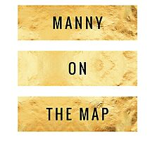 MANNY ON THE MAP [Gold] (Clothes, Phone Cases & More) Photographic Print