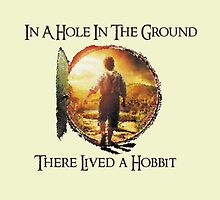 LOTR, Hobbit, Hole in the Ground There Lived a Hobbit, Tolkien by NerdGirlTees