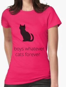 boys, whatever. cats, forever Womens Fitted T-Shirt