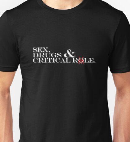 sex, drugs & Critical Role white text Unisex T-Shirt