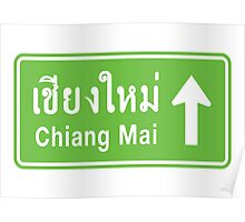 Chiang Mai, Thailand Ahead ⚠ Thai Highway Sign ⚠ Poster