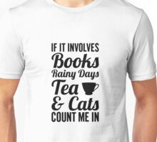 Books, Tea, & Cats Unisex T-Shirt