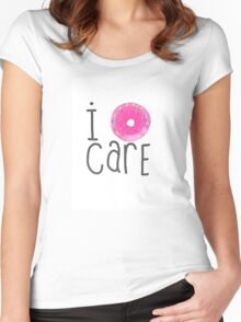 I Do-nut Care Women's Fitted Scoop T-Shirt