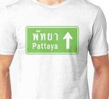 Pattaya, Thailand Ahead ⚠ Thai Road Sign ⚠ Unisex T-Shirt