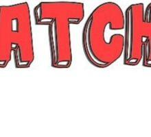 #ratchet Sticker