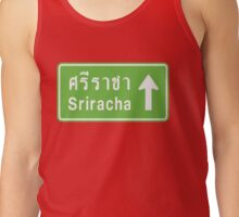 Sriracha, Thailand Ahead ⚠ Thai Traffic Sign ⚠ Tank Top