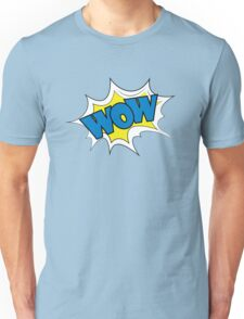 Wow Comic sound effects in pop art style. Unisex T-Shirt