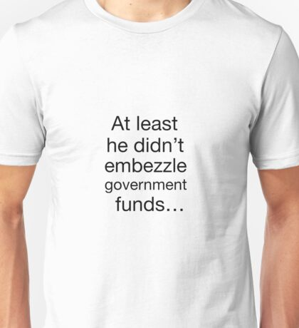 Government Funds Unisex T-Shirt