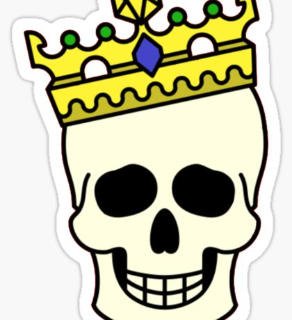 'Cause Everybody Wants to be The King Sticker