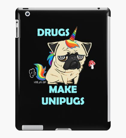 Drugs Make Unipugs  Fawn  iPad Case/Skin