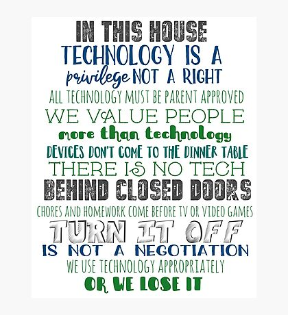 Technology House Rules Photographic Print