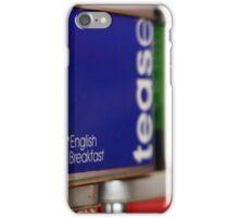 Tease iPhone Case/Skin