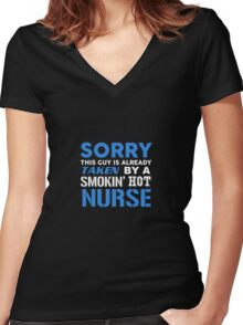This Guy Taken By A Smokin Hot Nurse Women's Fitted V-Neck T-Shirt