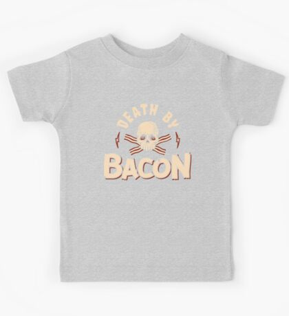 Death By Bacon Kids Tee
