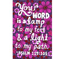 Your Word Is A Lamp To My Feet, Psalm Bible Verse, Lettering, Red And Pink Flower Doodle, Inspirational Photographic Print