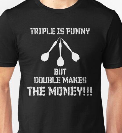 Triple is funny Darts Shirt  Unisex T-Shirt