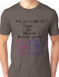 You Are Cute Unisex T-Shirt
