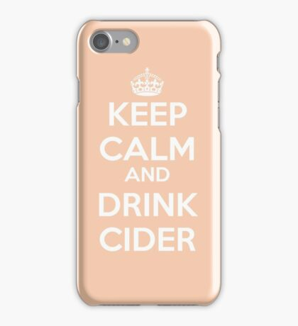Keep calm and drink cider iPhone Case/Skin