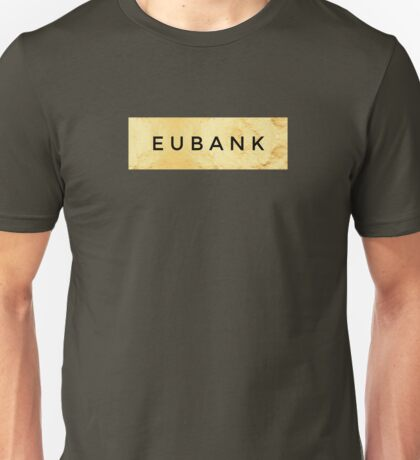 EUBANK [Gold] (Clothes, Phone Cases & More) Unisex T-Shirt