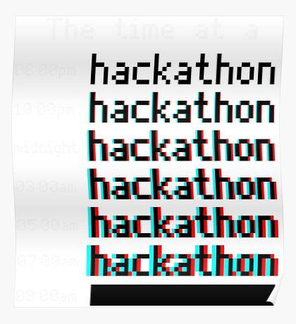 Time at a hackathon shirt (8-bit 3D) Poster