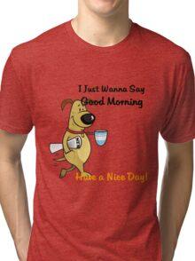 coffe morning Tri-blend T-Shirt