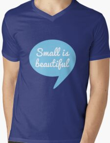 Small is beautiful text design in speech bubble for new baby Mens V-Neck T-Shirt
