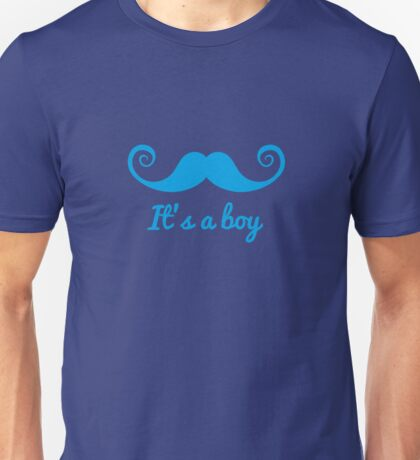 it's a boy text with blue mustache for baby shower Unisex T-Shirt