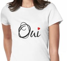 Oui, yes, French word art with red heart Womens Fitted T-Shirt