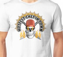 Chef Skull: Hottest Chef Unisex T-Shirt