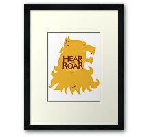 Hear me Roar/Lannister sigil Framed Print