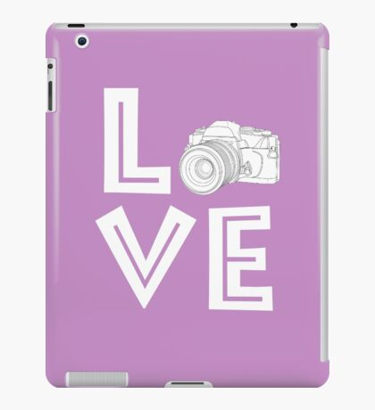 Love Photography T-shirts Perfect Gift For Photographers iPad Case/Skin