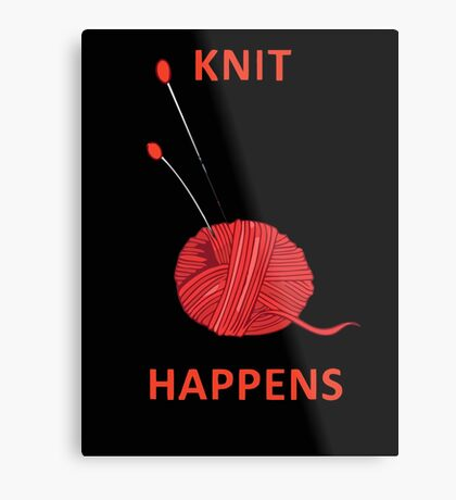 Knit Happens Metal Print