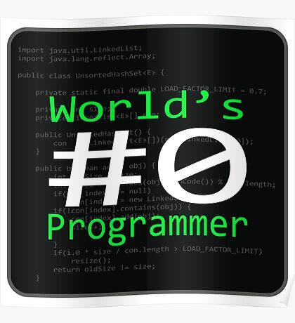 World's #0 Programmer Poster