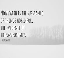 Hebrews 11 Faith by Kimberose