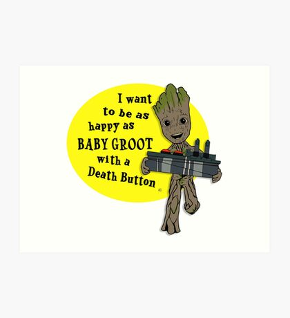 Baby Groot with a Death Button Art Print