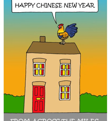 Chinese YEar of the Rooster from across the miles. Sticker
