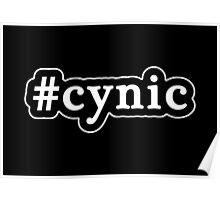 Cynic - Hashtag - Black & White Poster