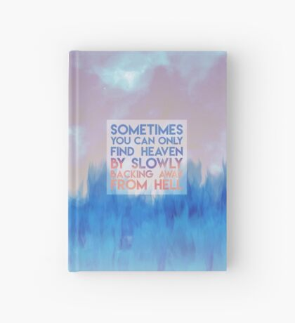 Find Heaven by Slowly Backing Away From Hell - Carrie Fisher Memorial Journal Hardcover Journal