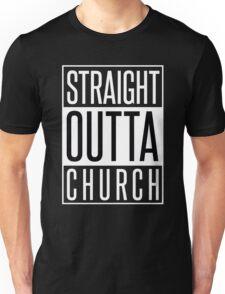 STRAIGHT OUTTA CHURCH Unisex T-Shirt