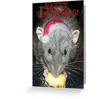 Ratty Christmas! Greeting Card