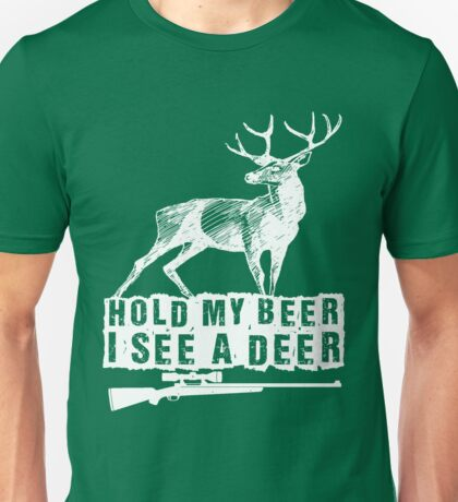 Hold my beer Unisex T-Shirt