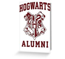 Hogwarts Alumni | Harry Potter Hogwarts Quote Shirt, Hogwarts Seal, Hogwarts Crest Greeting Card