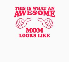 This Is What An Awesome Mom Looks Like, Pink Ink | Moms and Dads Gifts, Mothers Day, Fathers Day, Matching Shirts For Parents Womens Fitted T-Shirt