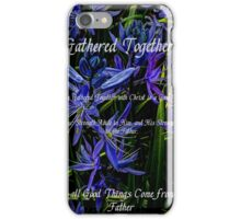 Gathered Together iPhone Case/Skin