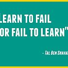 Learn to Fail or Fail to Learn by IdeasForArtists